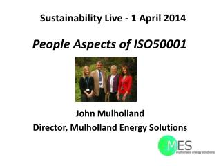 Sustainability Live - 1 April 2014