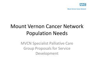 Mount Vernon Cancer Network Population Needs