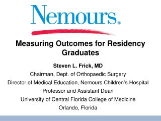 Measuring Outcomes for Residency Graduates