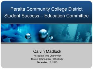 Peralta Community College District Student Success – Education Committee
