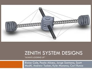 "Zenith System Designs ""Always looking up"""