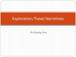 Exploration/Travel Narratives