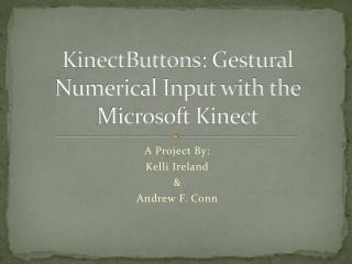 KinectButtons : Gestural Numerical Input with the Microsoft Kinect