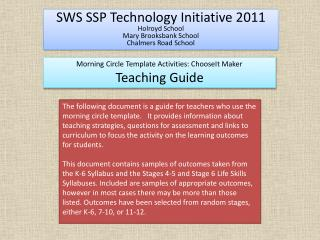 SWS SSP Technology Initiative 2011 Holroyd School Mary Brooksbank School Chalmers Road School