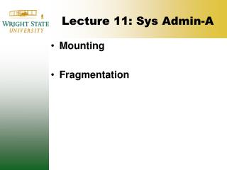 Lecture 11: Sys Admin-A