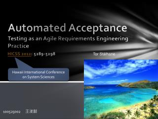 Automated Acceptance  Testing as an Agile Requirements Engineering  Practice