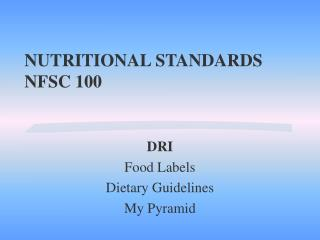 NUTRITIONAL STANDARDS NFSC 100