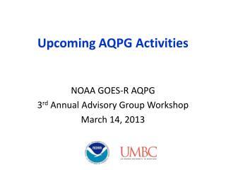 Upcoming AQPG Activities