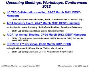 Upcoming Meetings, Workshops,  Conferences 2012