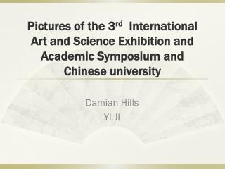 Damian Hills YI JI
