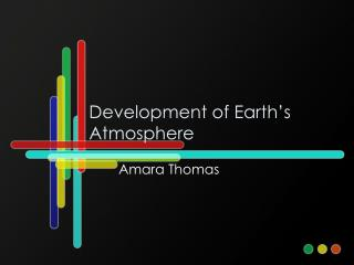 Development of Earth's Atmosphere