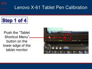 Lenovo X-61 Tablet Pen Calibration