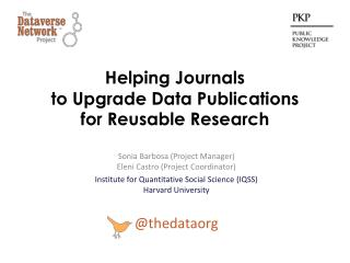 Helping Journals  to  Upgrade Data  Publications  for  Reusable Research