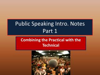 Public Speaking Intro. Notes Part 1