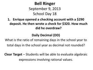 Bell Ringer  September 9 ,  2013 School  Day 18
