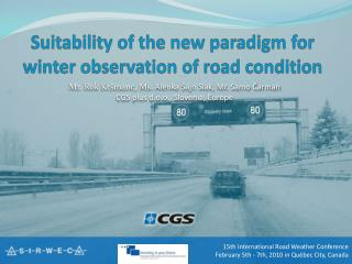 Suitability of the new paradigm for winter observation of road condition