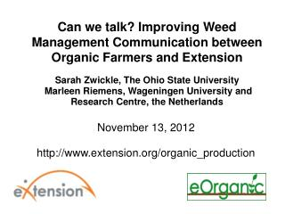 Can we talk? Improving Weed Management Communication between Organic Farmers and Extension