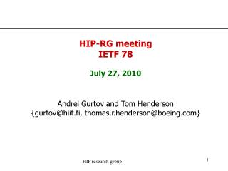 HIP-RG meeting IETF 78 July 27, 2010