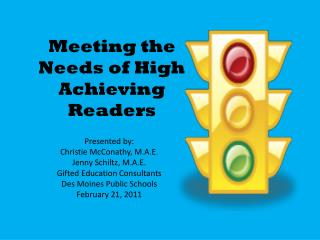 Meeting the Needs of High Achieving Readers