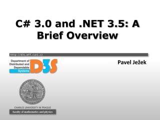 C# 3.0 and .NET 3.5: A Brief Overview