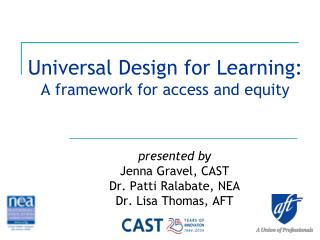 Universal Design for Learning: A framework for access and equity