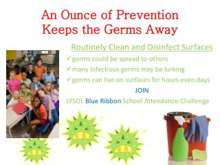 An Ounce of Prevention Keeps the Germs Away