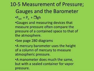 10-5 Measurement of Pressure; Gauges and the Barometer