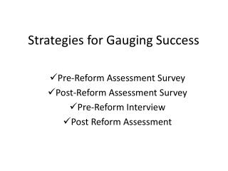 Strategies for Gauging  S uccess