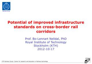 Potential  of improved infrastructure standards on cross-border rail  corridors