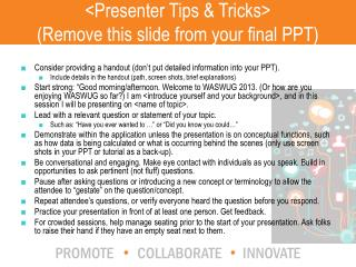 <Presenter Tips & Tricks> (Remove this slide from your final PPT)