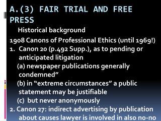 A.(3) fair trial and free press