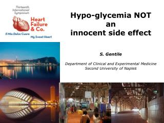 Hypo- glycemia  NOT  an  innocent side effect S. Gentile