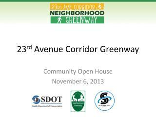 23 rd  Avenue Corridor Greenway