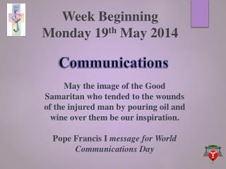 Week Beginning  Monday  19 th May 2014