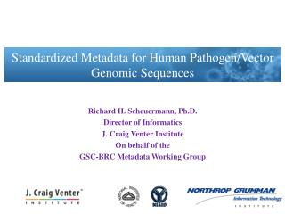 Standardized Metadata for Human Pathogen/Vector Genomic  Sequences