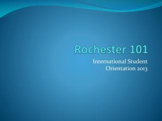 Rochester 101