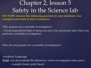 Chapter 2, lesson 5 Safety in the Science lab