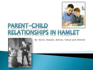 Parent-child relationships in hamlet