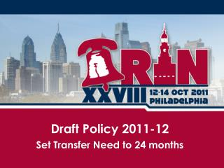 Draft Policy  2011-12 Set Transfer Need to 24 months