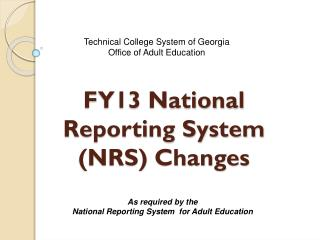 FY13 National Reporting System (NRS) Changes