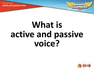 What is active and passive voice?