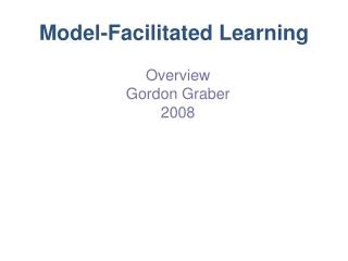 Model-Facilitated Learning