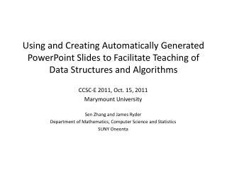 CCSC-E 2011, Oct. 15, 2011  Marymount University Sen  Zhang and James Ryder