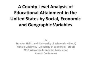 BY Brandon  Hallstrand  (University of Wisconsin � Stout)