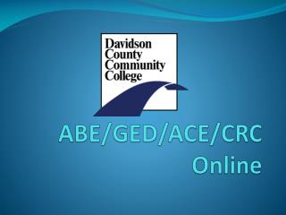 ABE/GED/ACE/CRC  Online