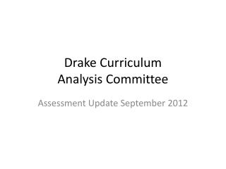 Drake Curriculum  Analysis Committee