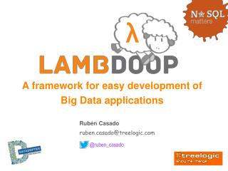 A  framework  for easy development of Big Data applications