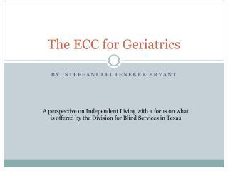 The ECC for Geriatrics