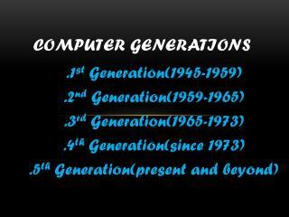COMPUTER GENERATIONS