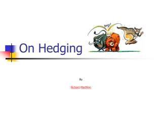 On Hedging